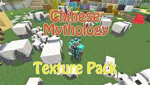 Chinese Mythology Texture Pack Review YouTube