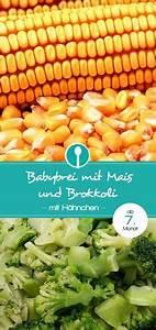 Baby Abendbrei Rezepte : babybrei mit mais brokkoli und h hnchen mittagsbrei rezept kind pinterest baby baby ~ Yasmunasinghe.com Haus und Dekorationen