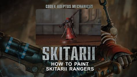 Adeptus Mechanicus: How to paint Skitarii Rangers. - YouTube