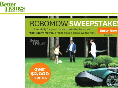 homes  gardens robomow sweepstakes