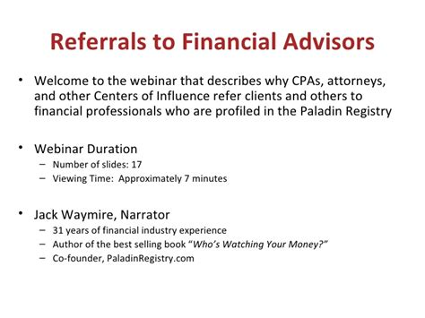 Referrals To Financial Advisors Welcome To The Webinar That