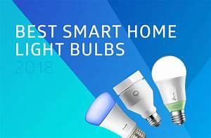 Bestes Smart Home : best smart home light bulbs for 2018 which should you pick ~ Michelbontemps.com Haus und Dekorationen