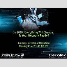In 2019, Everything Will Change Is Your Network Ready?