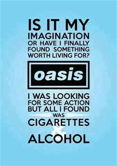 11 Best Images About Oasis Lyrics On Pinterest Reunions