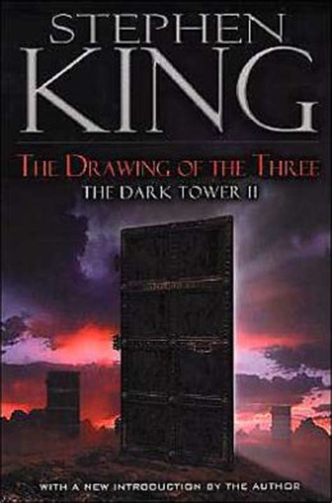 The Dark Tower Ii The Drawing Of The Three By Stephen