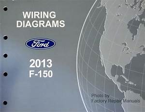 2013 Ford F-150 Electrical Wiring Diagrams F150 Truck Original New