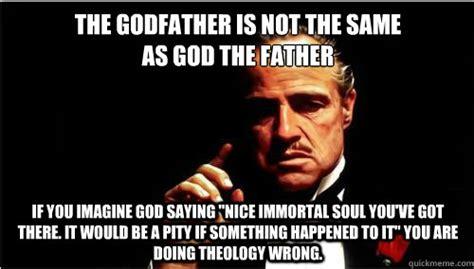 Godfather Memes - god the father vs the godfather