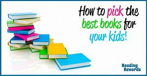 How to pick the right books for your kids: 10 top tips ...