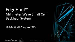 EdgeHaul™ Millimeter Wave Small Cell Backhaul System ...
