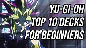 10 Best Beginner Yu Gi Oh Decks Youtube