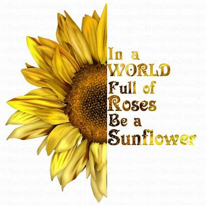 Sunflower Quote Waterslide Clipart Iron Sublimation Half