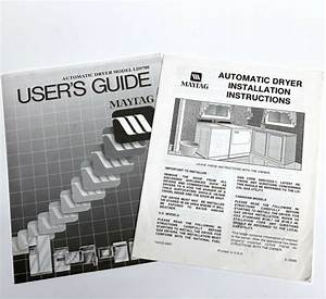 Maytag Automatic Dryer Model Ld9700 User Guide And