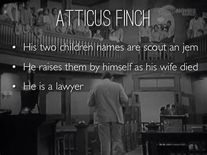 To Kill A Mocki... Atticus Influence Scout Quotes