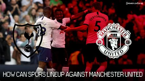 Tottenham_Spurs_predicted_lineup_vs Manchester_United