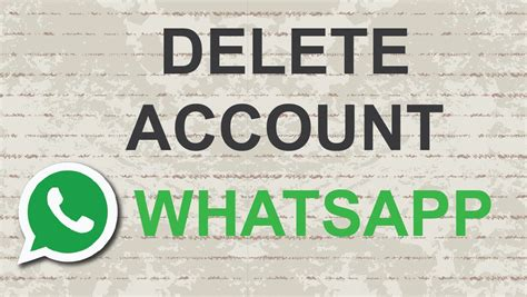 how to delete whatsapp account android