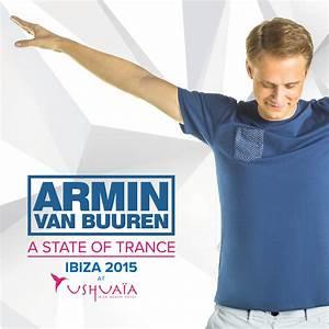 Armin van Buuren A State Of Trance at Ushuaïa, Ibiza 2015 #TranceFamily