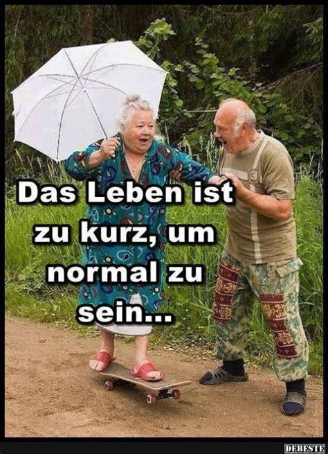 Das Leben ist zu kurz, um normal zu sein.. | Witzige ...