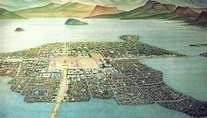 Tenochtitlan: Great Capital City of the Aztecs