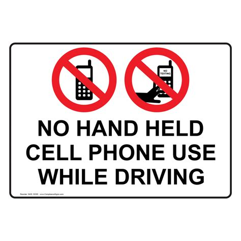 cell phone use while driving no held cell phone use while driving sign nhe 16395