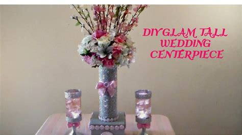 diy glam tall wedding centerpiece youtube