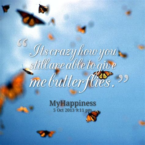 Someone Gives You Butterflies Quotes
