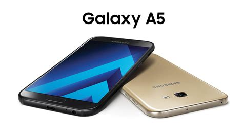 samsung s a series is back with the new a3 a5 2017 phonesltd