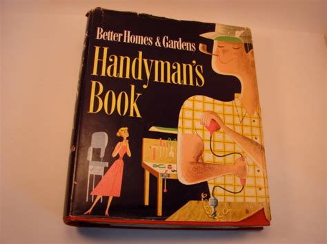 Better Homes And Gardens Dated 1970 To 1973: Better Homes And Gardens Handyman's Book 1951 First