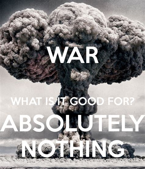 nothing war absolutely quotes starr edwin quote writing need them military better books poster terrible song matic come