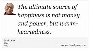 On Happiness The ultimate source of happiness is not money a