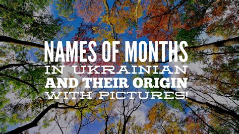 (Awesome) Names of Months in Ukrainian and their Origin ...