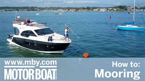 Boat Mooring How To Make by How To Mooring Motor Boat Yachting