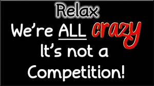 Just Relax We Are All Crazy Quote Wallpapers HD / Desktop and Mobile Backgrounds