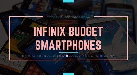infinix phones   naira cheap