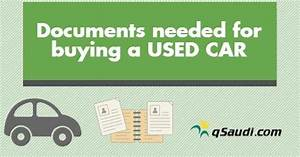 Documents needed for buying a used car qsaudicom for Documents needed to buy a car
