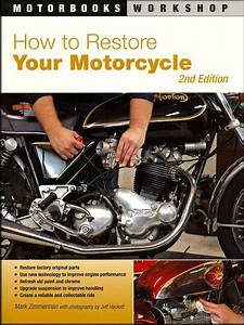 How To Restore Your Motorcycle 2nd Ed  Factory Parts