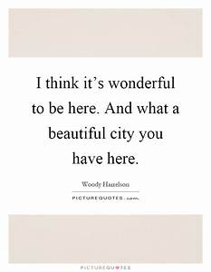 I think it'... Beautiful Cities Quotes