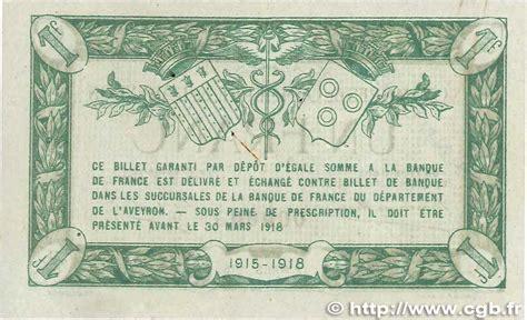 chambre de commerce rodez 1 franc régionalisme et divers rodez et millau 1915