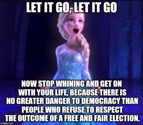 Let It Go Meme - let it go imgflip