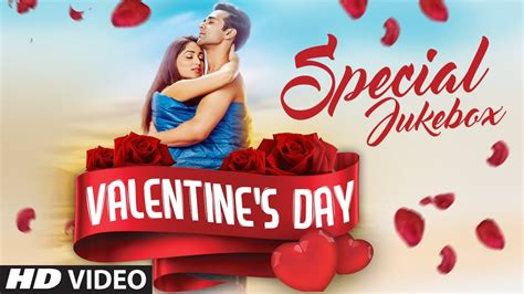 VALENTINE'S DAY SPECIAL : Best ROMANTIC HINDI SONGS 2016 ...