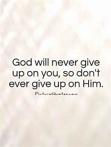 Never Giving Up On You Quotes. QuotesGram