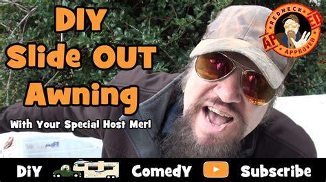 full time rv living diy rv   awning   special redneck host merl youtube