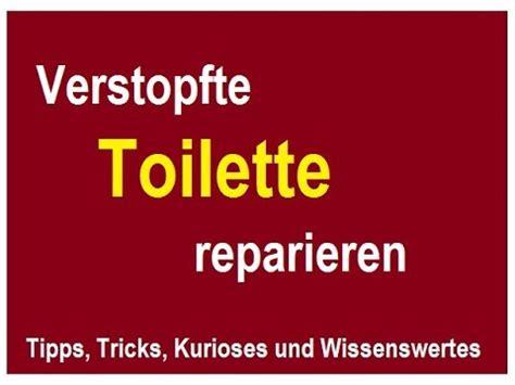 klo spülkasten reparieren verstopfte toilette reparieren wenn der klo abflu 223 nicht mehr abl 228 uft lifehack diy