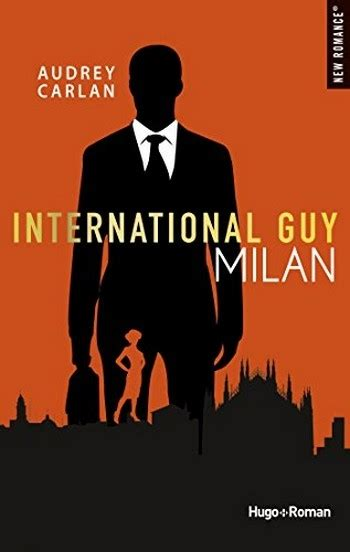 International Guy, Tome 4  Milan Livraddict