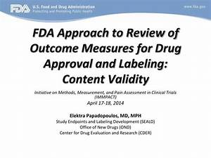 PPT - FDA Approach to Review of Outcome Measures for Drug ...