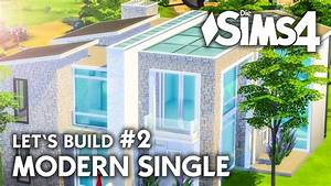 Single Haus Bauen : die sims 4 haus bauen modern single 2 let 39 s build ~ Articles-book.com Haus und Dekorationen