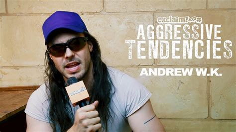Having no expectations, andrew was shocked when tardy wrote back and agreed however on tuesday 24 february, 2010, andrew wk hosted an event santos party house in new york, where members of the public could ask him. Andrew W.K. talks about his love for Obituary and John ...