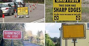 'Sign not in use': The top 10 most useless road signs ...