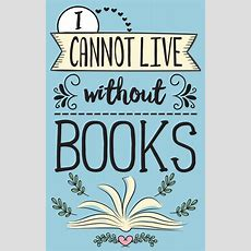 I Cannot Live Without Books  Blue Canvas Print By Evie Seo Society6