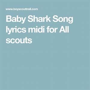 baby shark song lyrics midi for all scouts baby shark
