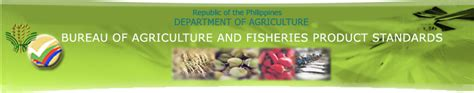 bureau of product standards bureau of agriculture and fisheries product standards